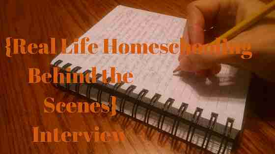 {Real Life Homeschooling Behind the Scenes}  Interview