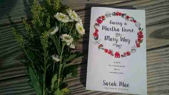 Having a Martha Home the Mary Way {a maybe too-honest book review}