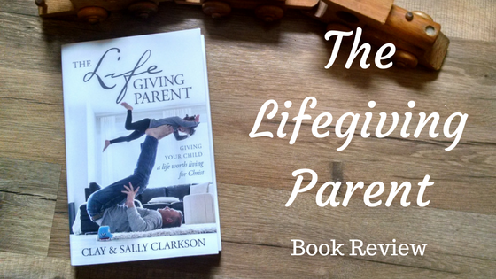 The Lifegiving Parent Review